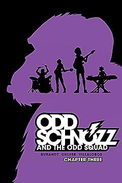 Odd Schnozz & the Odd Squad #3
