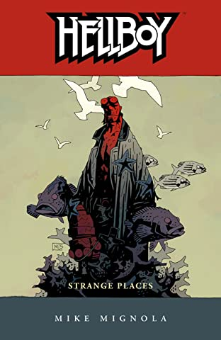 Hellboy Tome 6: Strange Places