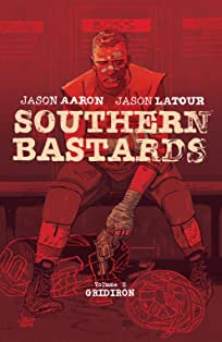 Southern Bastards Tome 2: Gridiron