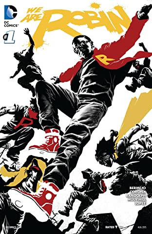 We Are Robin (2015-) #1