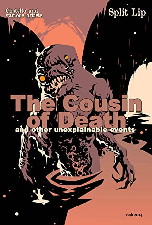The Cousin of Death and Other Unexplainable Events