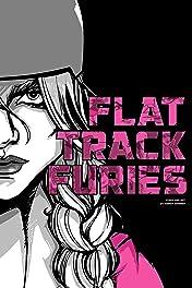Flat Track Furies #1