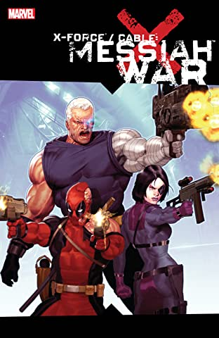 X-Force/Cable: Messiah War