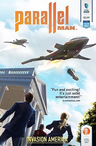 Parallel Man: Invasion America #7
