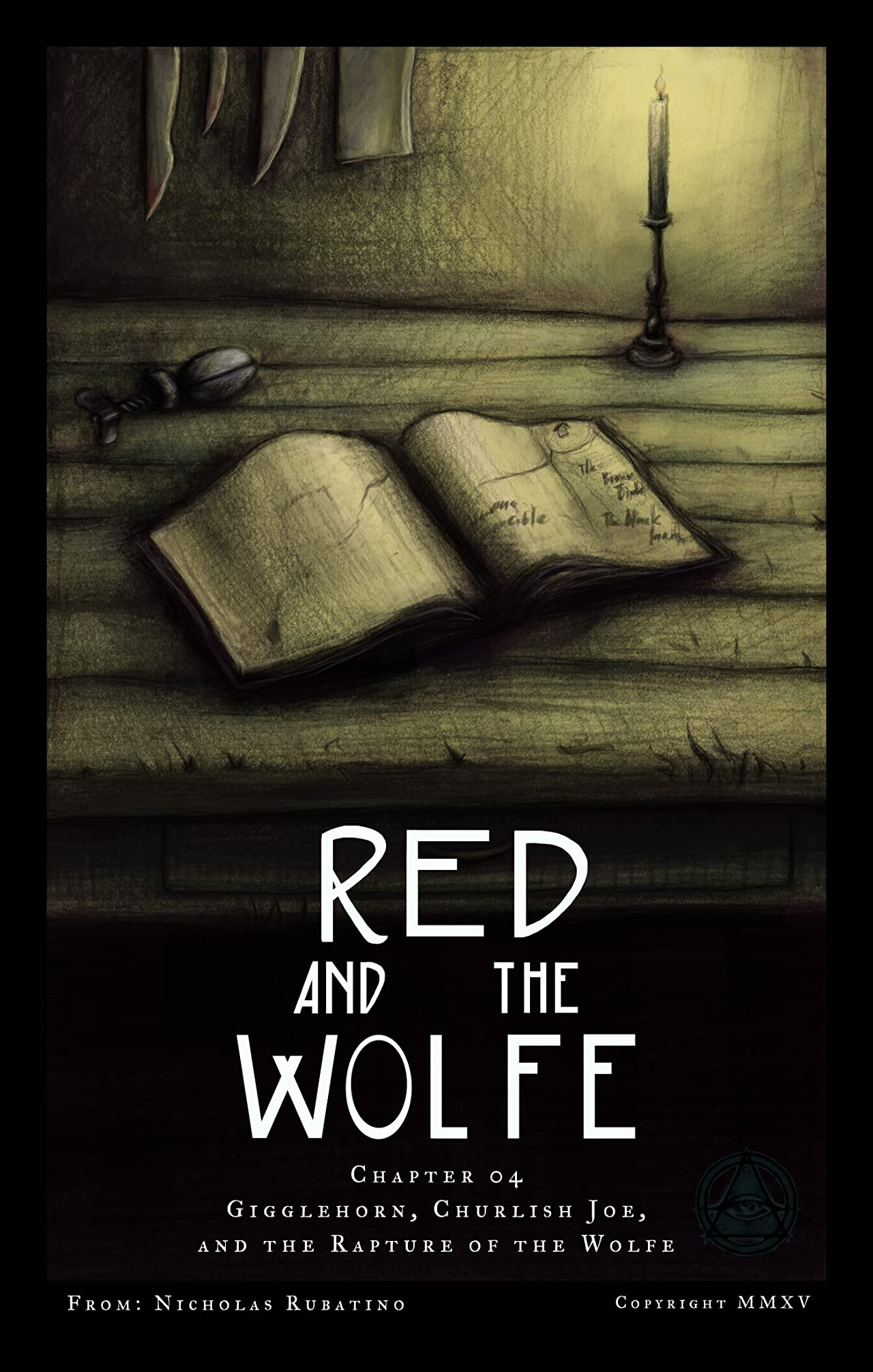 Red and the Wolfe #4: Gigglehorn, Churlish Joe, and the Rapture of the Wolfe