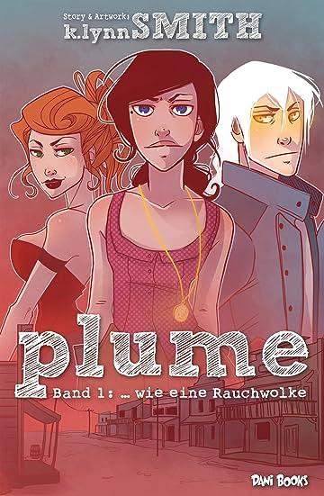 Plume Vol. 1: ... wie eine Rauchwolke