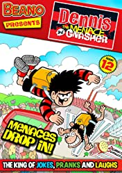 The Beano presents Dennis the Menace and Gnasher Vol. 12: Menaces Drop In!