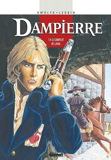 Dampierre Vol. 4: Le Complot de Laval