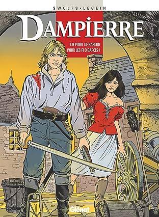 Dampierre Vol. 9: Point de pardon pour les fi d'garces !