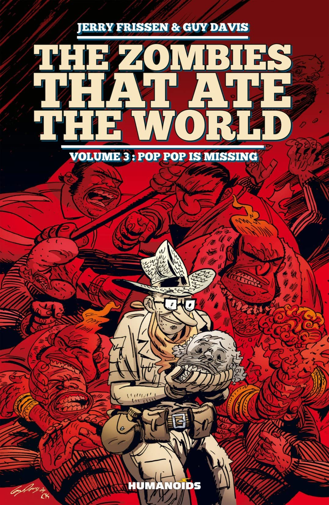 The Zombies that Ate the World Vol. 3: Pop Pop is missing