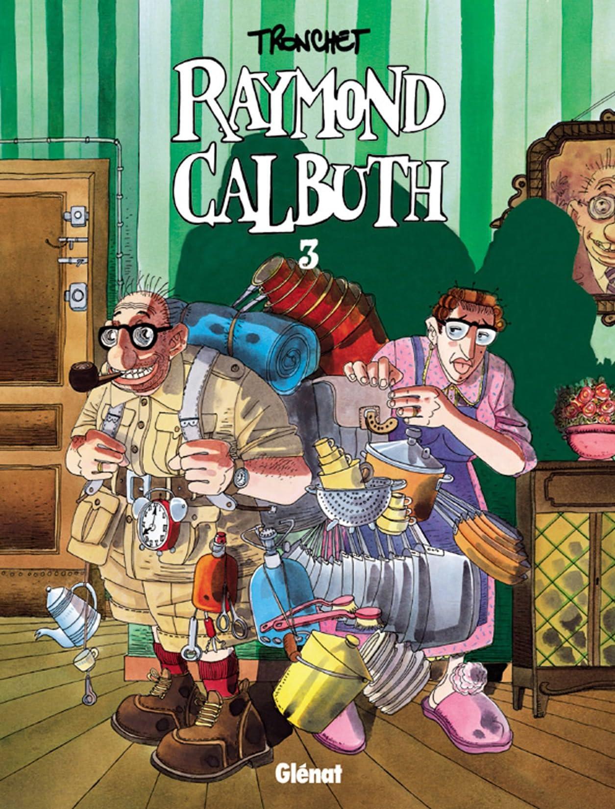Raymond Calbuth Vol. 3