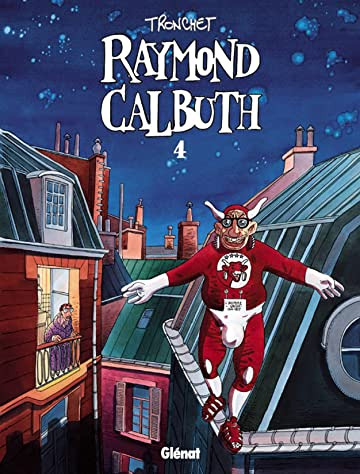 Raymond Calbuth Vol. 4