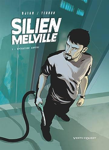 Silien Melville Vol. 1: Opération Arpège