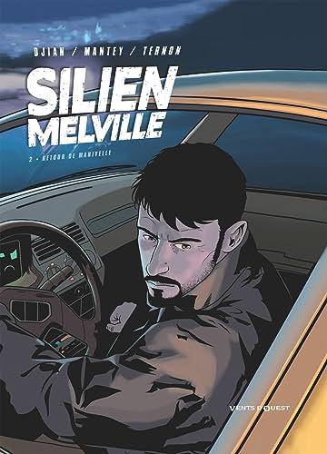 Silien Melville Vol. 2: Retour de Manivelle