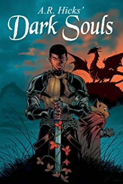 A.R. Hicks' Dark Souls #1