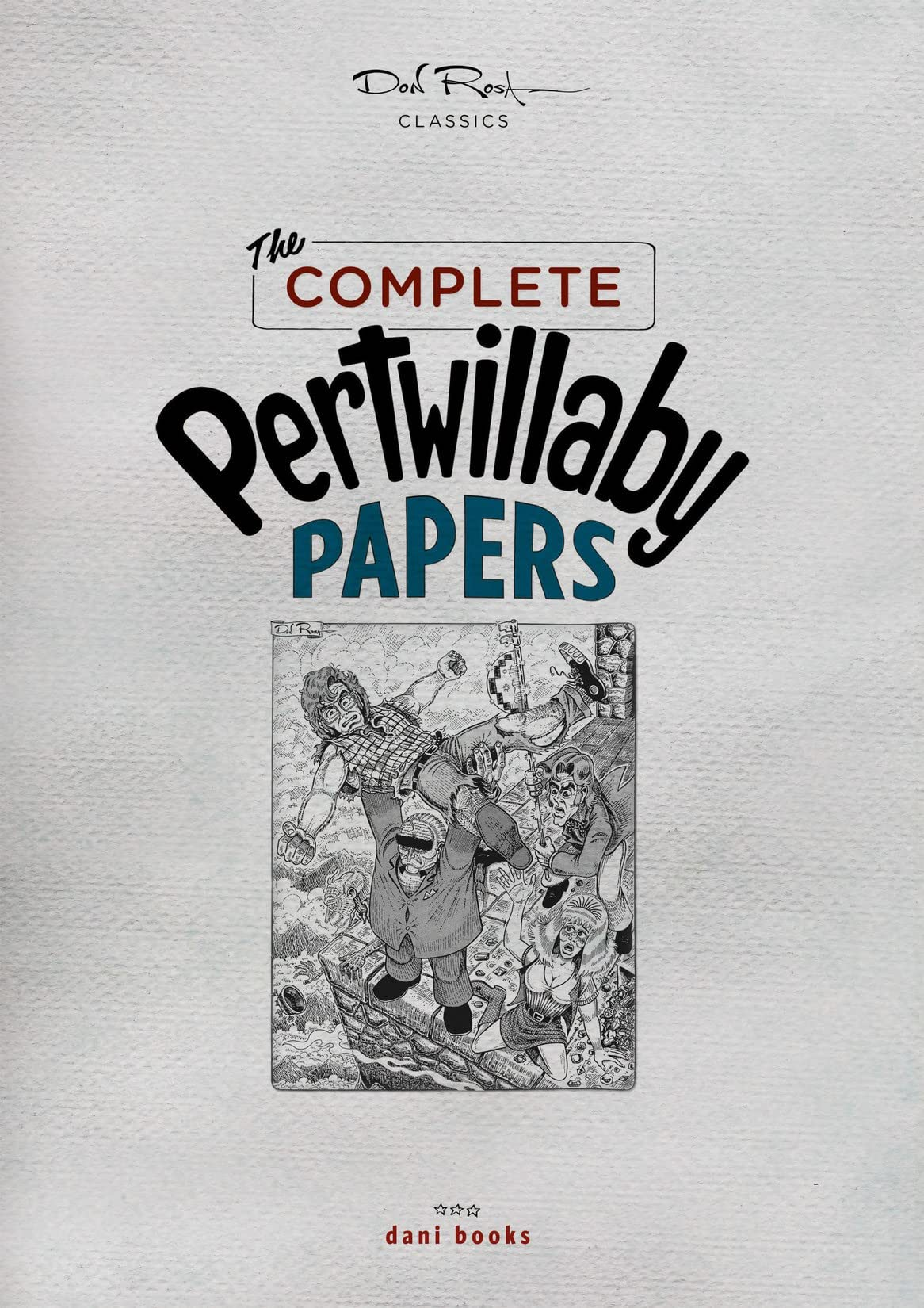 The Complete Pertwillaby Papers