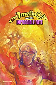 Amelia Cole #22: The Impossible Fate Part 4