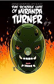 The Double Life of Miranda Turner #7
