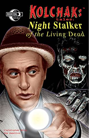 Kolchak Tales: Night Stalker of the Living Dead #1 (of 3)