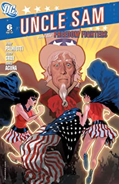 Uncle Sam and the Freedom Fighters (2006-2007) #6