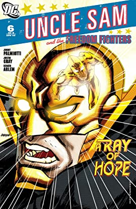Uncle Sam and the Freedom Fighters (2007-2008) #6