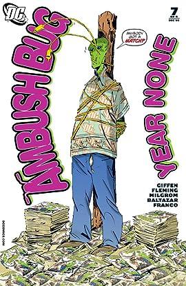 Ambush Bug: Year None #7 (of 6)