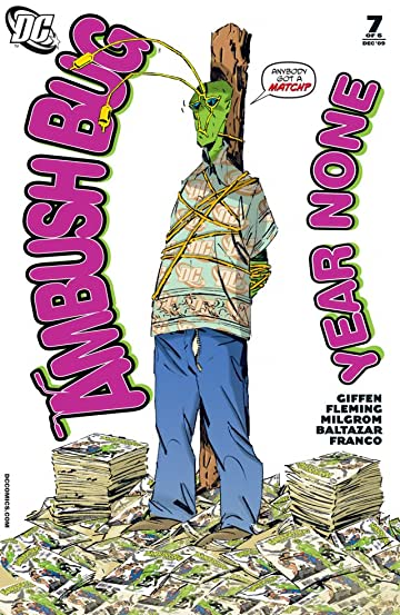 Ambush Bug: Year None #7 (of 6)