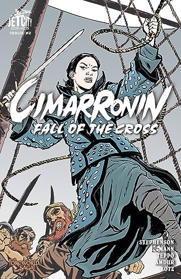 Cimarronin: Fall of the Cross #2