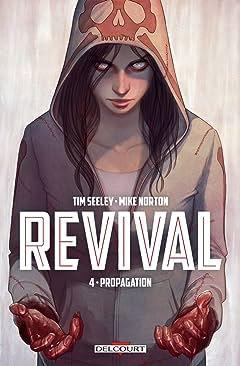 Revival Vol. 4: Propagation