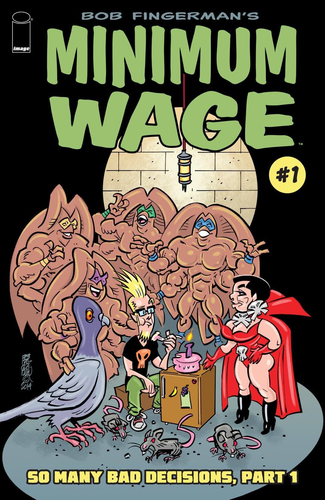 Minimum Wage: So Many Bad Decisions #1 (of 6)