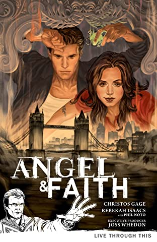 Angel & Faith: Season Nine Vol. 1: Live Through This