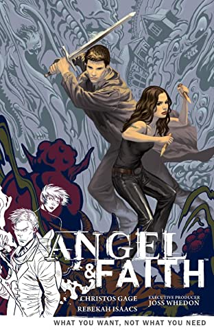 Angel & Faith: Season Nine Vol. 5: What You Want, Not What You Need