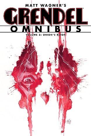 Grendel Omnibus Tome 3: Orion's Reign