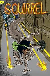 Squirrel #1: Hit-n-Run