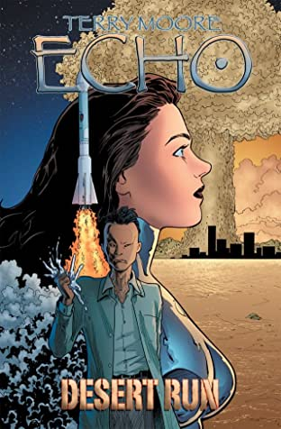 Terry Moore's Echo Tome 3: Desert Run