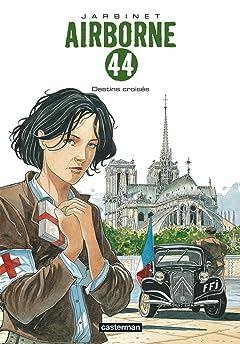Airborne 44 Vol. 4: Destins croisés