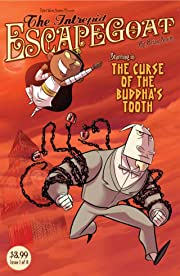 The Intrepid Escapegoat: Curse of the Buddha's Tooth #1 (of 3)