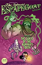 The Intrepid Escapegoat: Curse of the Buddha's Tooth #2