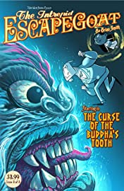 The Intrepid Escapegoat: Curse of the Buddha's Tooth #3 (of 3)