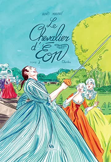 Le Chevalier d'Éon Vol. 2: Charles