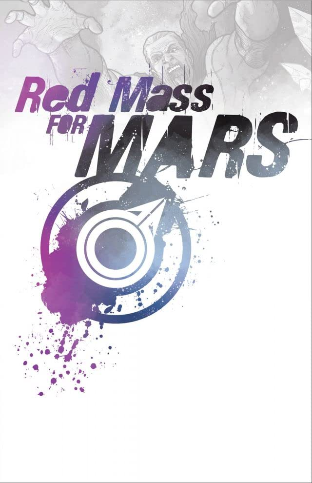 A Red Mass For Mars Vol. 1