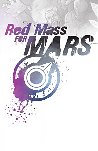A Red Mass For Mars Tome 1