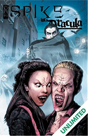 Spike Vs. Dracula #2 (of 5)