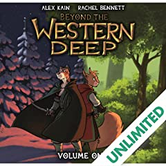 Beyond the Western Deep Vol. 1