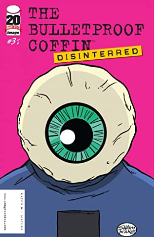 The Bulletproof Coffin: Disinterred #3 (of 6)