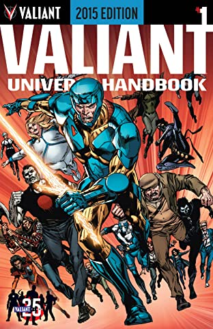 Valiant Universe Handbook: 2015 Edition No.1