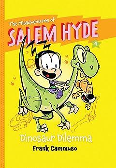 The Misadventures of Salem Hyde: Book Four - Dinosaur Dilemma