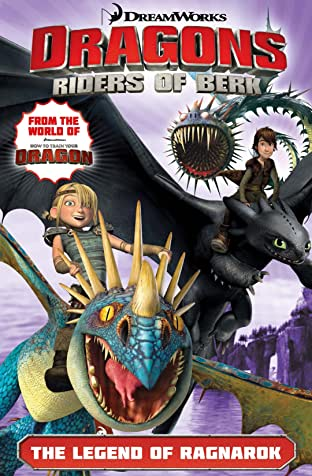 Dragons: Riders of Berk Vol. 5: The Legend of Ragnarok