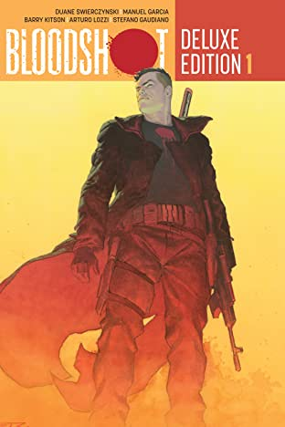 Bloodshot: Deluxe Edition - Book One