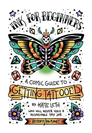 Ink for Beginners: A Comic Guide to Getting Tattooed